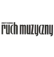 Ruch Muzyczny (EN: Musical Movement)